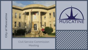 Civil Service Commission Meeting