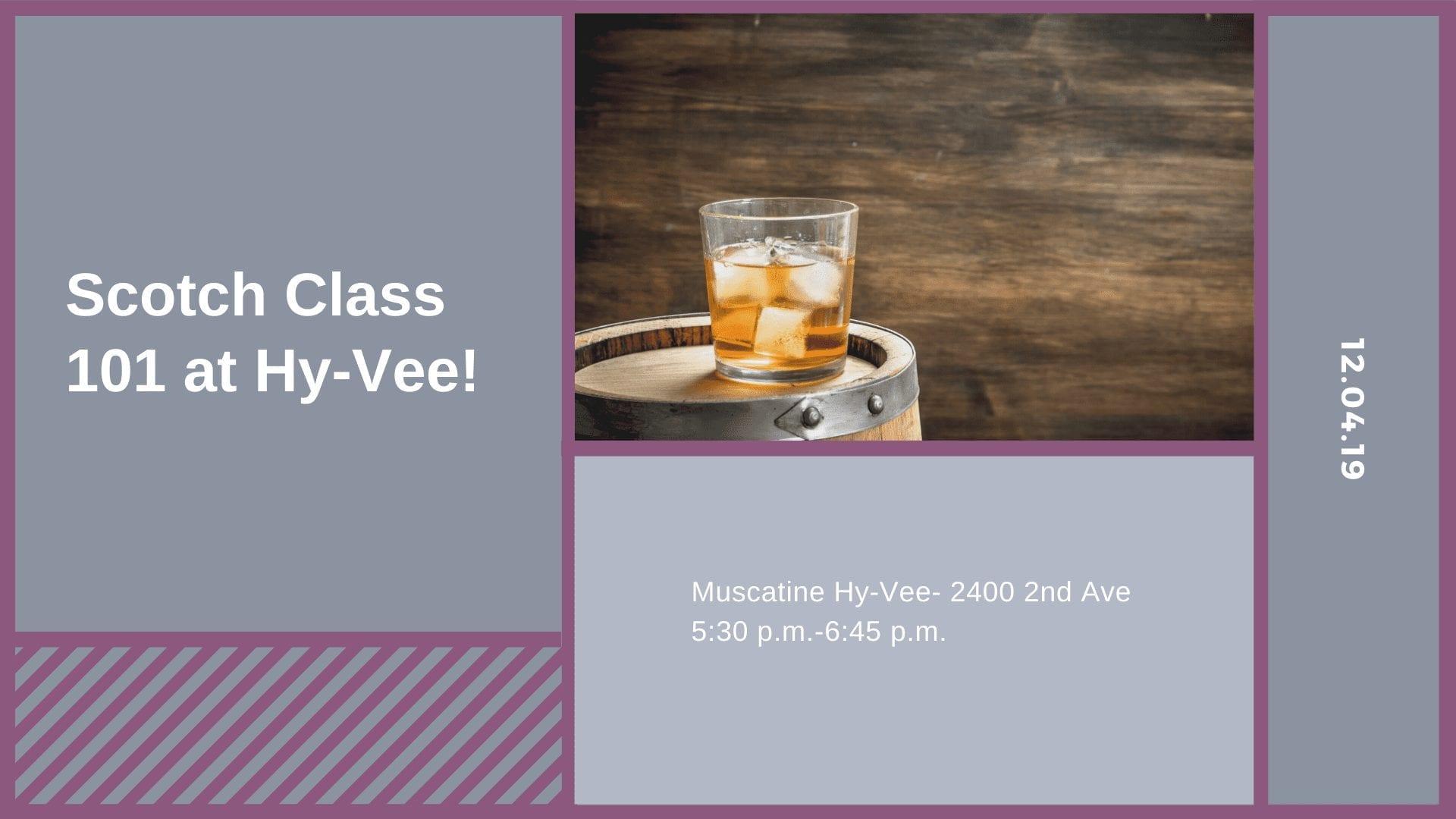 Scotch Class 101 at Hy-Vee!