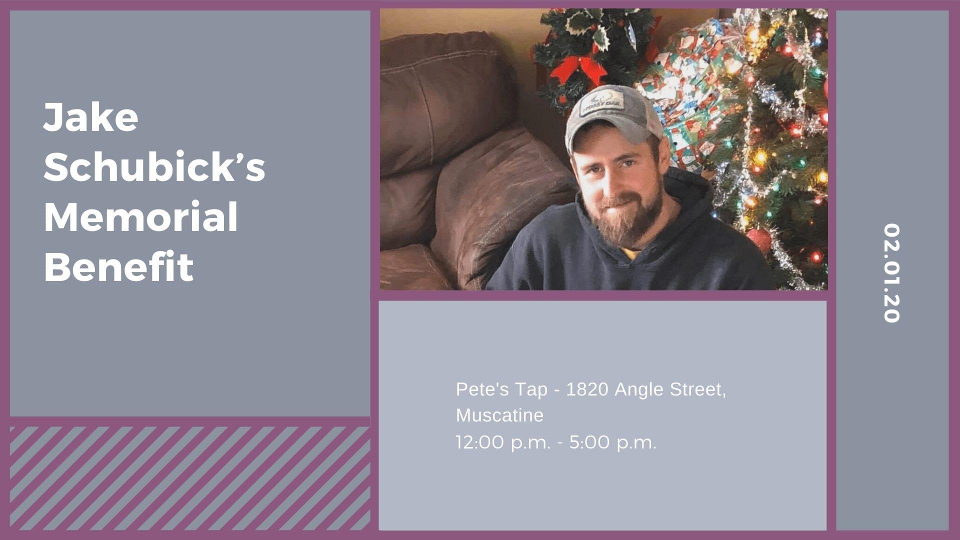 Jake Schubick's Memorial Benefit