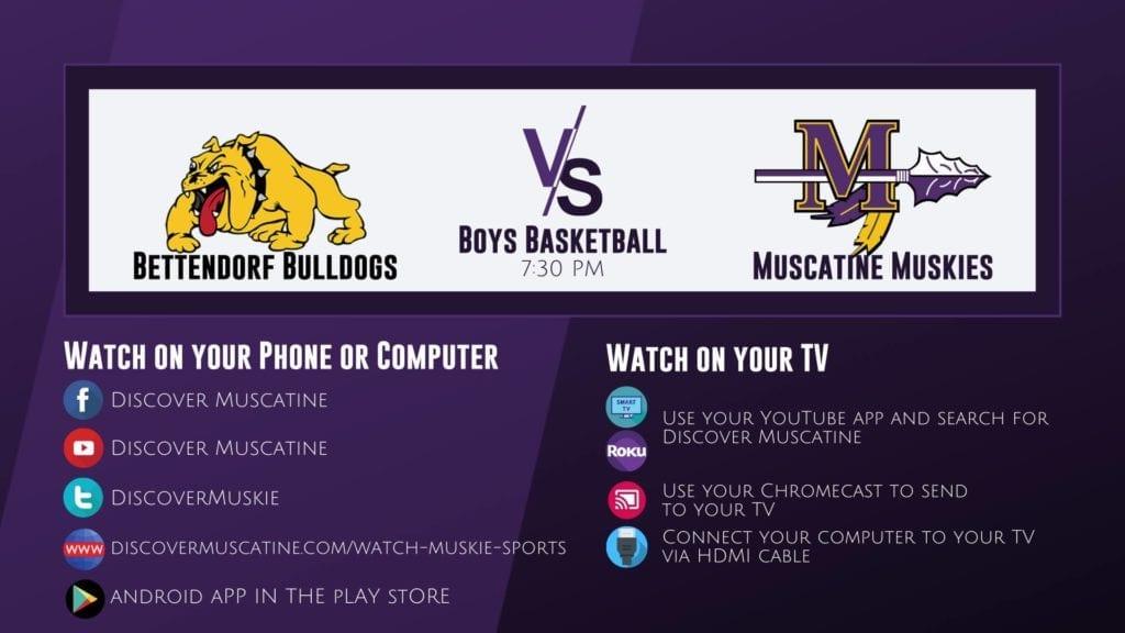 Muskie Boys Basketball vs Bettendorf LIVE Broadcast